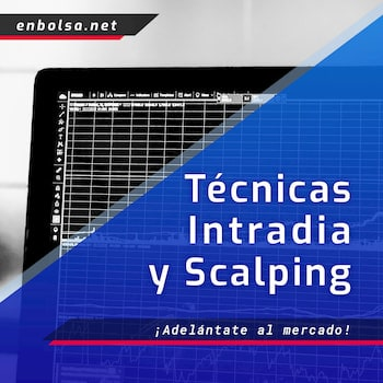 Técnicas intradia y scalping