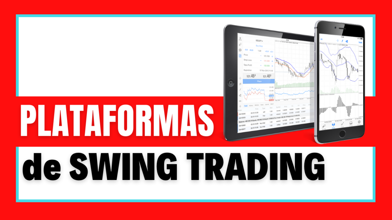 plataformas para swing trading