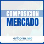 COMPOSICION DE MERCADO